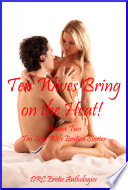 download ebook ten wives bring on the heat! volume two: ten sexy wife erotica stories pdf epub