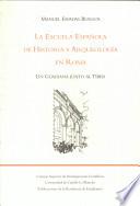 La Escuela Espa  ola de Historia y Arqueolog  a en Roma