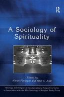 A Sociology of Spirituality