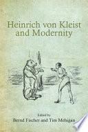 Heinrich Von Kleist And Modernity