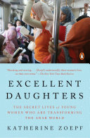 Excellent Daughters : or travelled throughout the arab world, reporting on...