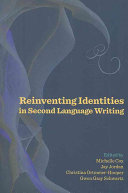 Reinventing Identities in Second Language Writing
