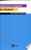 La grammaire anglaise de l   tudiant