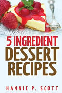 5 Ingredient Dessert Recipes