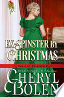Ex Spinster By Christmas