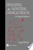 Developing An Industrial Chemical Process