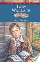 Lew Wallace  Boy Writer