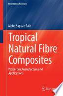 Tropical Natural Fibre Composites