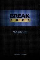 Break Free Amazon Paperback