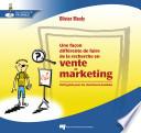 Une fa  on diff  rente de faire de la recherche en vente et marketing