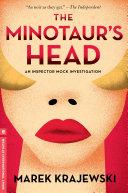 The Minotaur's Head The Series Called As Noir As