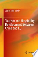 Tourism And Hospitality Development Between China And Eu book