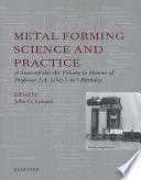Metal Forming Science And Practice book