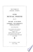The Works of Charles Dickens  Our mutual friend  part II  Mugby Junction  George Silverman s explanation
