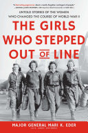 The Girls Who Stepped Out of Line Book