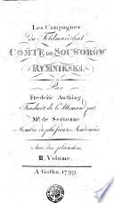 Les Campagnes du Feldmaréchal COMTE DE SOUWOROW RYMNIKSKI. Par Frederic Anthing. Traduit de l'Allemand par Mr. de Serionne Membre de plusieurs Academies Avec des planches