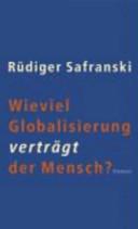 Wieviel Globalisierung vertr  gt der Mensch
