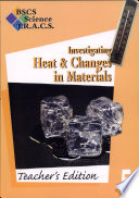 BSCS Science T.R.A.C.S.: Investigating heat and changes in materials