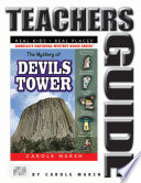 The Mystery at Devils Tower Teacher s Guide