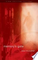 Memory s Gate
