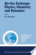 Air Sea Exchange  Physics  Chemistry and Dynamics