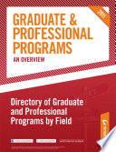Peterson s Graduate   Professional Programs  An Overview  Directory of Graduate and Professional Programs by Field
