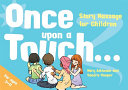 Once upon a touch... : story massage for children