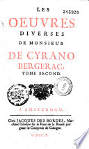 illustration du livre Les Oeuvres diverses de monsieur De Cyrano Bergerac. Tome premier enrichi de figures en taille douce. Tome premier [-Tome second]