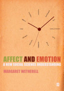 Affect and emotion a new social science understanding /