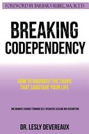 Breaking Codependency