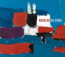Nicolas De Staël : european painters of the postwar...