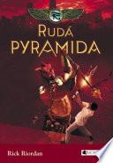 Kronika Cartera Kanea – Rudá pyramida