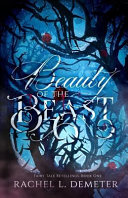 Beauty of the Beast With A Dark And Realistic Twist