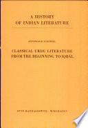 Classical Urdu Literature from the Beginning to Iqbāl