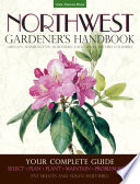 Northwest Gardener S Handbook