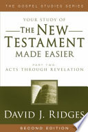 Your Study of the New Testament Made Easier Part 2