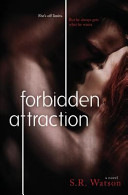 Forbidden Attraction  Forbidden Trilogy