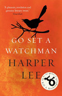 . Go Set a Watchman .