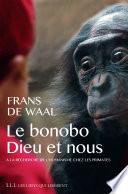 Le bonobo, Dieu et nous De L Empathie Editions Lll 2010 Nous