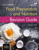 Eduqas GCSE Food Preparation and Nutrition: Revision Guide