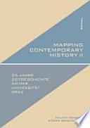 Exemplarische Forschungsfelder aus 25 Jahren Zeitgeschichte an der Universität Graz