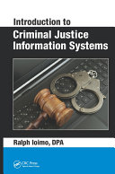 Introduction to Criminal Justice Information Systems Book