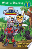 World Of Reading Super Hero Adventures Meet Ant Man The Wasp