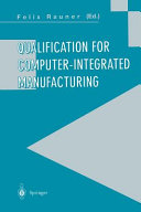 Qualification for computer integrated manufacturing