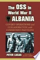 The OSS in World War II Albania