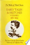 Early Tales and Sketches, Volume 1
