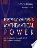 Fostering Children s Mathematical Power