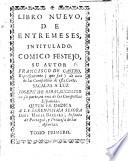 Libro nuevo de Entremeses  intitulado C  mico Festejo
