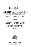 Bericht der Schimmel  Co  Aktiengesellschaft  Miltitz bz  Leipzig   ber   therische   le Riechstoffe usw