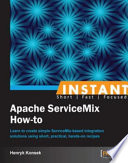 Instant Apache ServiceMix How to